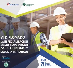 Lee más sobre el artículo VII Diplomado Especialización como Supervisor de Seguridad y Salud en el Trabajo