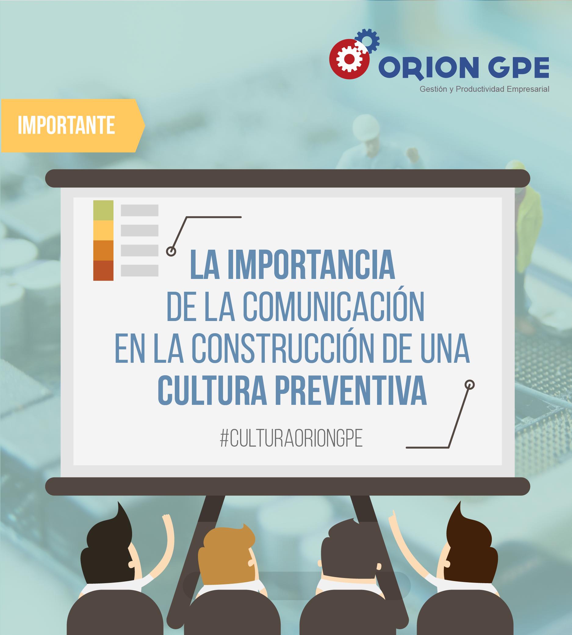 La importancia de la comunicación en la construcción de una cultura preventiva
