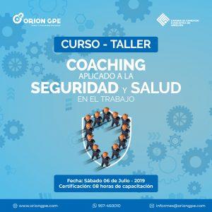 Lee más sobre el artículo Coaching aplicado a la Seguridad y Salud en el Trabajo – CURSO – TALLER