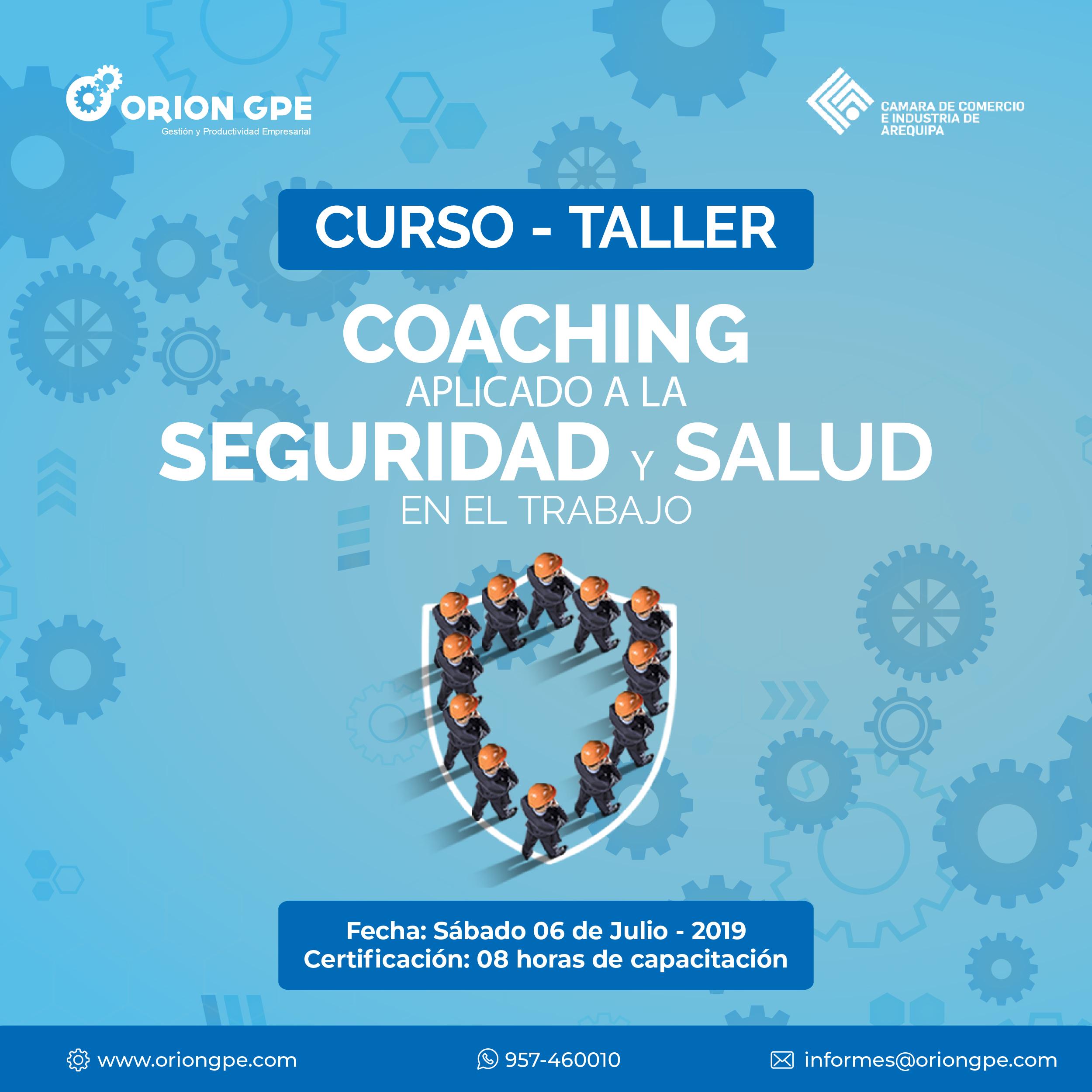 En este momento estás viendo Coaching aplicado a la Seguridad y Salud en el Trabajo – CURSO – TALLER