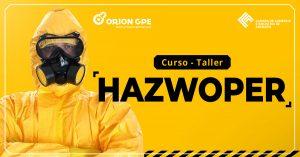 Lee más sobre el artículo HAZWOPER: Operaciones con Materiales y Desechos Peligrosos; y Respuesta a Emergencias