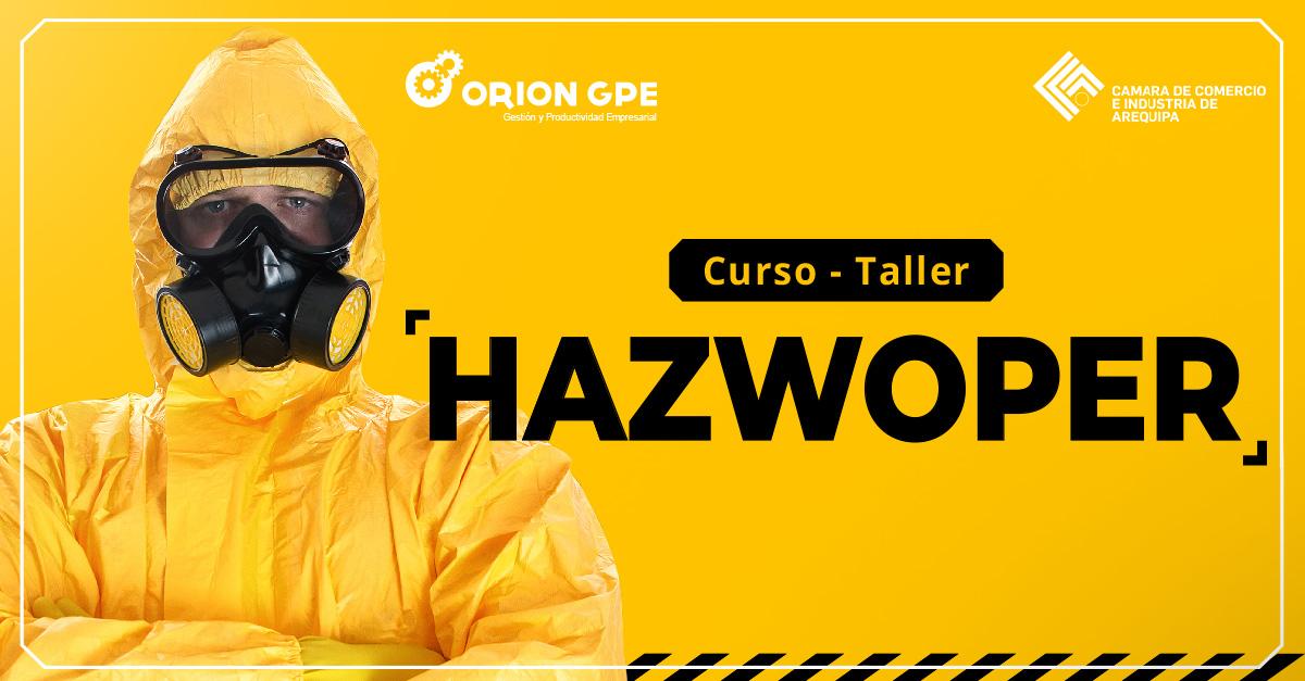 HAZWOPER: Operaciones con Materiales y Desechos Peligrosos; y Respuesta a Emergencias