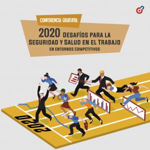 Lee más sobre el artículo 2020: Desafíos en Seguridad y Salud en el Trabajo