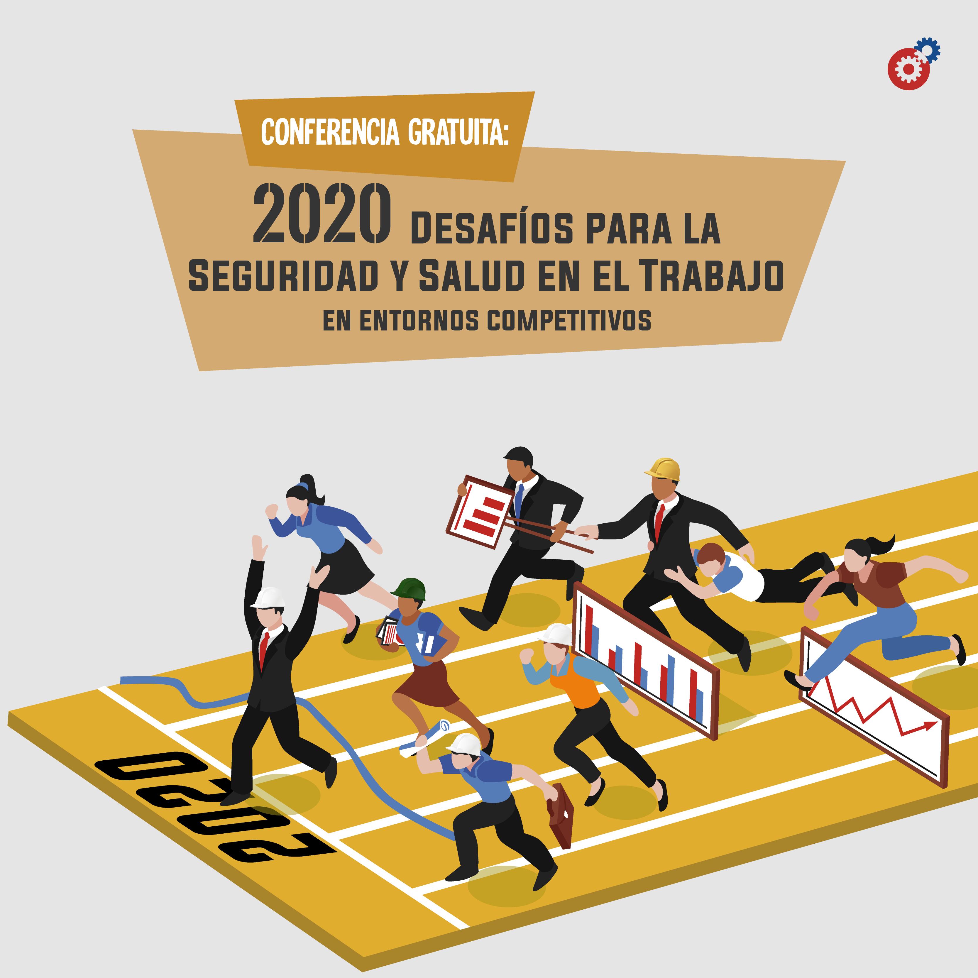 2020: Desafíos en Seguridad y Salud en el Trabajo